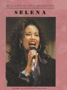 Selena (Real Life Reader Biography) - Barbara J. Marvis