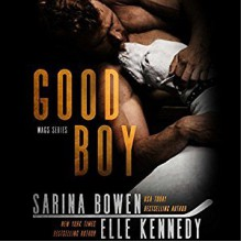 Good Boy - Teddy Hamilton,Elle Kennedy,Sarina Bowen,Tanya Eby