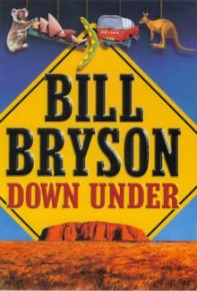 Down Under - Bill Bryson