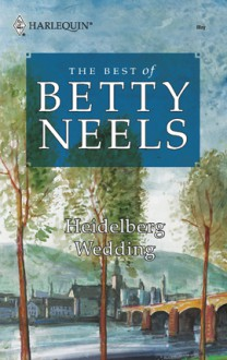 Heidelberg Wedding - Betty Neels