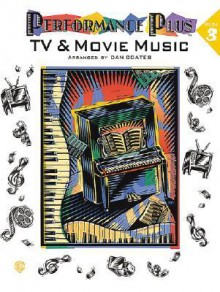 Performance Plus, Bk 3: Dan Coates -- TV & Movie Music - Dan Coates