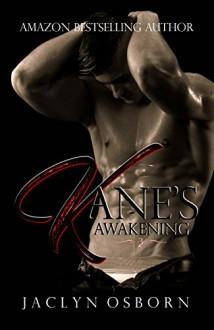 Kane's Awakening - Jaclyn Osborn