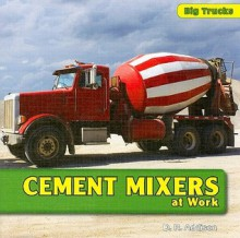 Cement Mixers at Work - D.R. Addison
