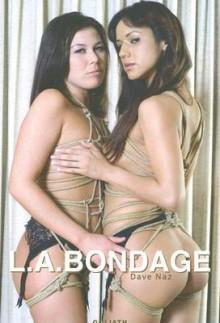 L.A. Bondage - Dave Naz, Eric Kroll