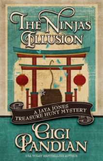 The Ninja's Illusion - Gigi Pandian