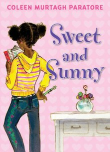 Sweet And Sunny - Coleen Murtagh Paratore