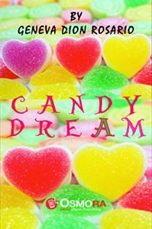Candy Dream - Geneva Dion-Rosario, Michael Unas