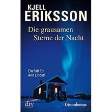 Die Grausamen Sterne Der Nacht - Kjell Eriksson