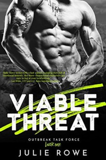Viable Threat - Julie Rowe