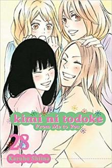 Kimi ni Todoke: From Me to You, Vol. 28 - Karuho Shiina