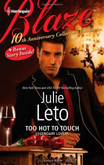 Too Hot to Touch: Too Hot to TouchExposed - Julie Leto