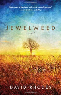 Jewelweed - David Rhodes