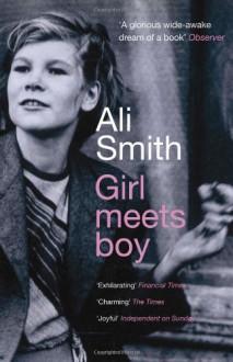 Girl Meets Boy (Myths) - Ali Smith