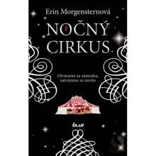 Nočný cirkus - Erin Morgenstern, Tamara Chovanová