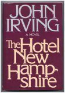 The Hotel New Hampshire - John Irving