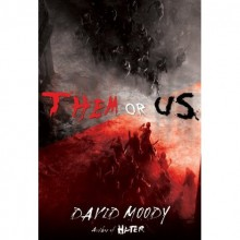 Them or Us (Hater, #3) - David Moody