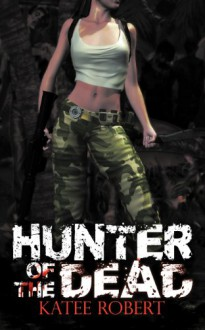 Hunter of the Dead - Katee Robert