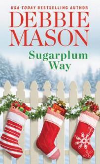 Sugarplum Way (Harmony Harbor) - Debbie Mason