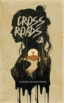 Crossroads - Laurel HIghtower