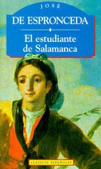 El Estudiante de Salamanca - José de Espronceda