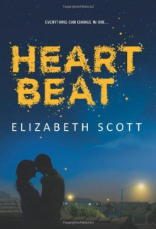 By Elizabeth Scott Heartbeat (Harlequin Teen) [Hardcover] - Elizabeth Scott