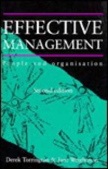 Effective Management - Derek Torrington, Jane Weightman