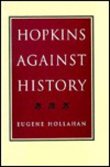 Hopkins Against History - Eugene Hollahan