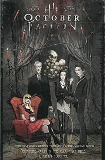 October Faction Volume 1 - Damien Worm,Steve Niles