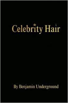 Celebrity Hair - Benjamin Donley