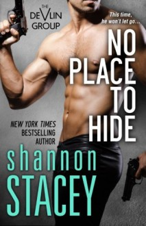 By Shannon Stacey No Place to Hide [Paperback] - Shannon Stacey