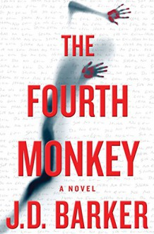 The Fourth Monkey - A.J. Barker