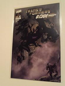 Transformers Vs Gi Joe Issue 6 - JOHN NEY RIEBER, JUNE CHUNG