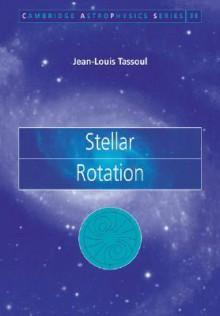 Stellar Rotation - Jean-Louis Tassoul