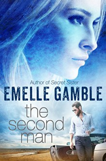 The Second Man - Emelle Gamble