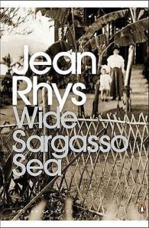 Wide Sargasso Sea (Penguin Modern Classics) - Jean Rhys, Angela Smith, Francis Wyndham