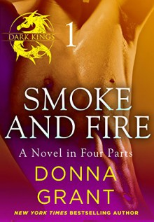 Smoke and Fire: Part 1 - Donna Grant