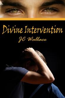 Divine Intervention - J.C. Wallace