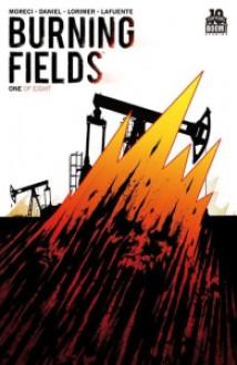 Burning Fields - Colin Lorimer, Michael Moreci, Tim Daniel