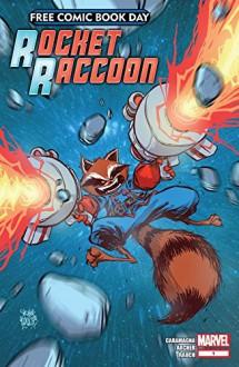 FCBD: Rocket Raccoon - Joe Caramagna,Adam Archer,Skottie Young