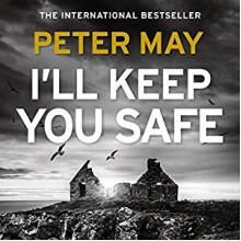 I'll Keep You Safe - Peter David,RIVERRUN,Anna Murray,Peter Forbes