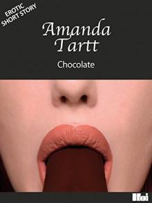 Chocolate - Amanda Tartt