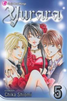Yurara, Volume 5 - Chika Shiomi