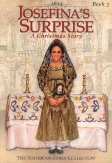 Josefina's Surprise (American Girl (Quality)) - Valerie Tripp