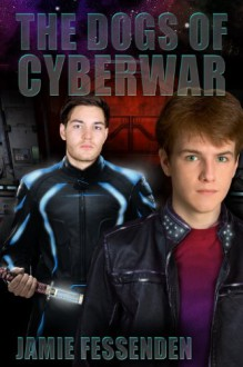 The Dogs of Cyberwar - Jamie Fessenden