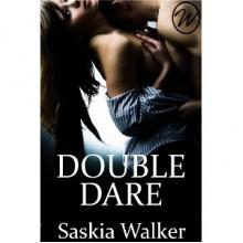 Double Dare - Saskia Walker