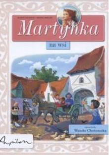 Martynka we wsi /Martynka - Wanda Chotomska