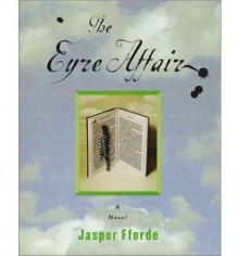 The Eyre Affair - Jasper Fforde, Elizabeth Sastro