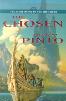 The Chosen (The Stone Dance of the Chameleon, Book 1) - Ricardo Pinto