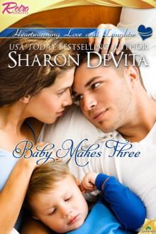 Baby Makes Three (Babies & Bachelors USA, #49) - Sharon De Vita