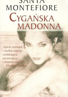Cygańska madonna - Santa Montefiore